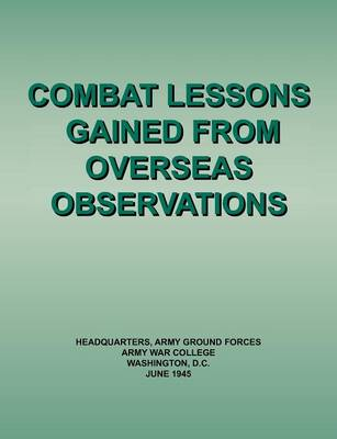 Combat Lessons Gained from Overseas Observation