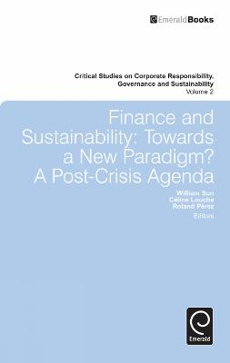 Finance and Sustainability: Towards a New Paradigm? A Post-crisis Agenda