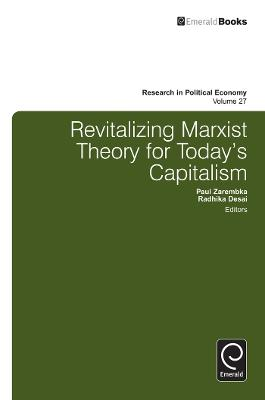 Revitalizing Marxist Theory for Today's Capitalism