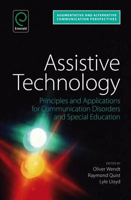 Assistive Technology: Principles and Applications for Communication Disorders and Special Education