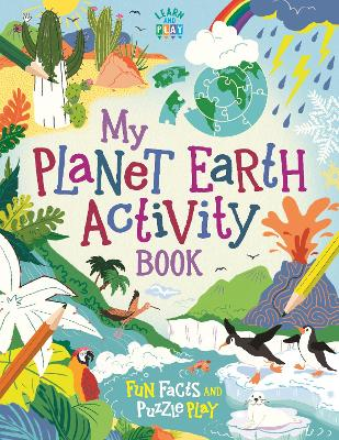 My Planet Earth Activity Book: Fun Facts and Puzzles