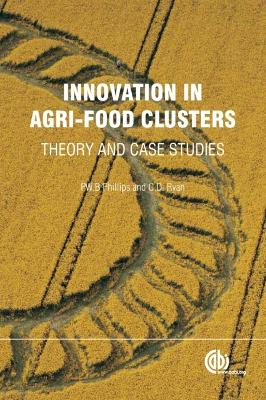 Innovation in Agri-food Clusters: Theory and Case Studies