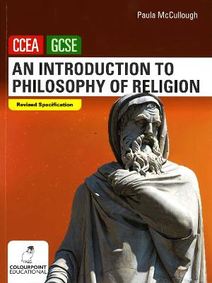 An Introduction to Philosophy of Religion: Ccea GCSE Religious Studies