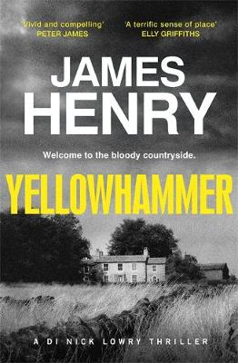 Yellowhammer: The gripping second murder mystery in the DI Nicholas Lowry series