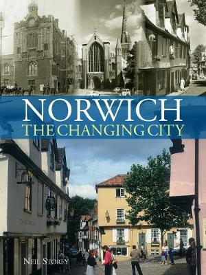 Norwich: The Changing City