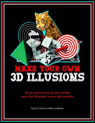 3D Illusions: All You Need to Construct 100 Deceptions and Teasers