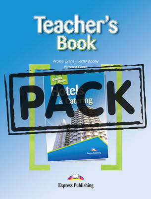 Career Paths - Hotel & Catering: Teacher's Pack 1 (International)