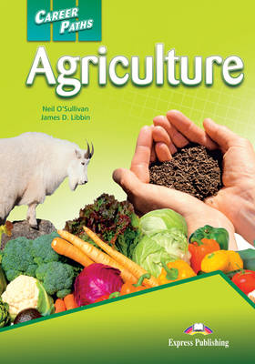 Career Paths - Agriculture: Student's Book (INTERNATIONAL)