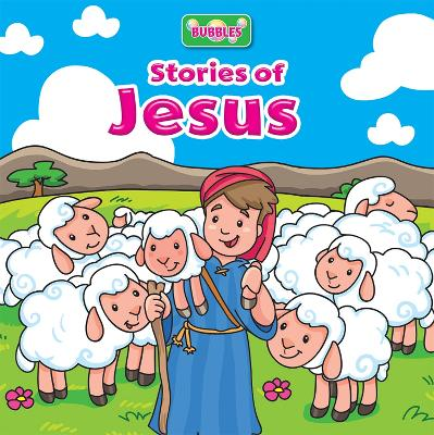 Bubbles: Stories of Jesus