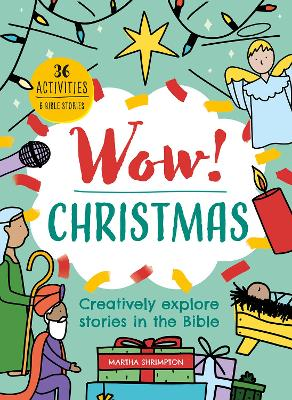 Wow! Christmas: Creatively explore stories in the Bible