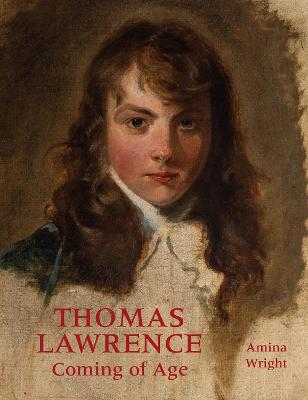 Thomas Lawrence: Coming of Age