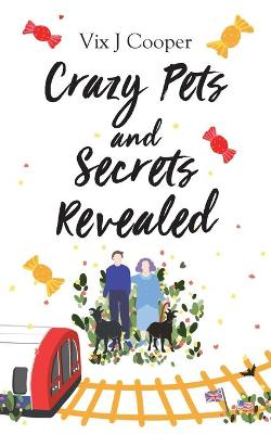 Crazy Pets and Secrets Revealed