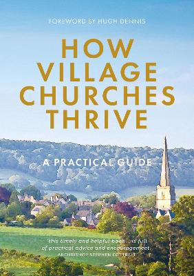 The Village Church Survival Guide: Ten Ways for Your Church and Community to Flourish