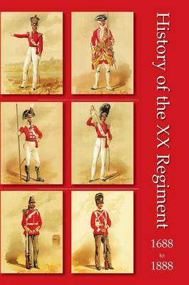 History of the XX Regiment 1688-1888 Lancashire Fusiliers