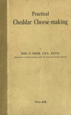 Practical Cheddar Cheese-Making