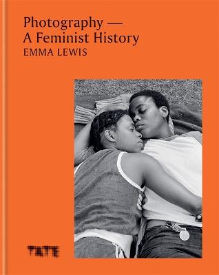 Photography - A Feminist History: How Women Shaped the Art