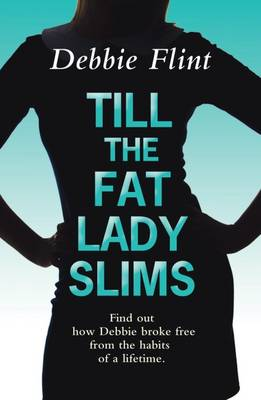 Till the Fat Lady Slims: 2017
