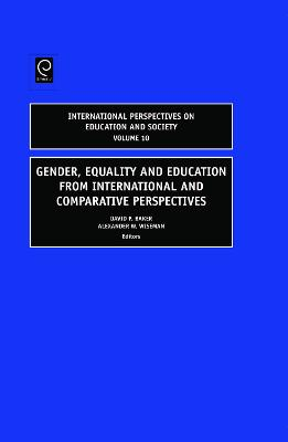 Gender, Equality and Education from International and Comparative Perspectives