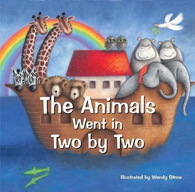 The Animals Went in Two by Two