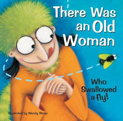 There Was an Old Woman Who Swallowed a Fly!