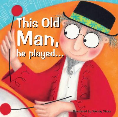 This Old Man, he played...