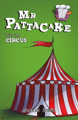Mr Pattacake Joins the Circus