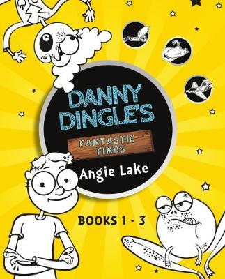 Danny Dingle's Fantastic Finds: Books 1-3
