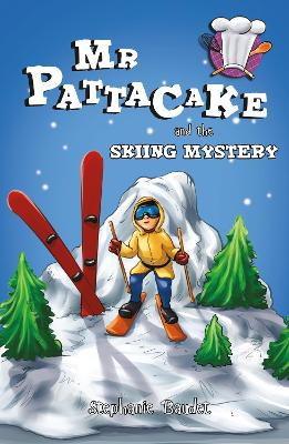 Mr Pattacake and the Skiing Mystery