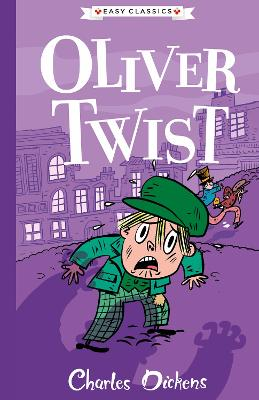 Oliver Twist: The Charles Dickens Children's Collection (Easy Classics)