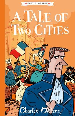 A Tale of Two Cities: The Charles Dickens Children's Collection (Easy Classics)