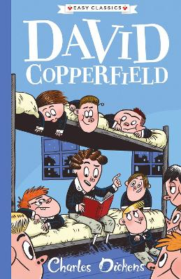 David Copperfield: The Charles Dickens Children's collection (Easy Classics)