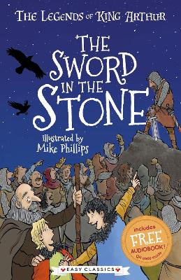 The Sword in the Stone: The Legends of King Arthur: Merlin, Magic, and Dragons