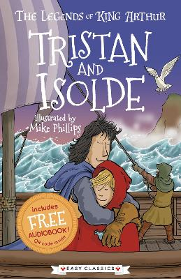 Tristan and Isolde: The Legends of King Arthur: Merlin, Magic, and Dragons