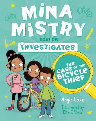 Mina Mistry Investigates: The Case of the Bicycle Thief
