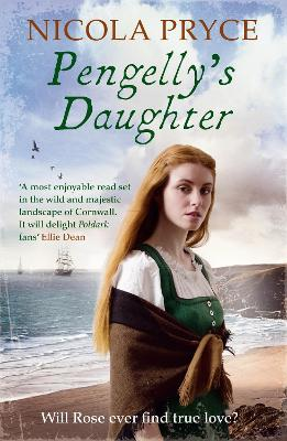Pengelly's Daughter: A sweeping historical saga for fans of Poldark