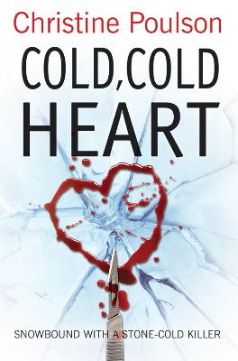 Cold, Cold Heart: Snowbound with a stone-cold killer