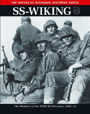 Ss: Wiking: The History of the Fifth Ss Division 1941-45