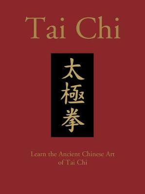Tai Chi: Learn the Ancient Chinese Art of Tai Chi