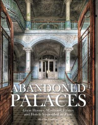 Abandoned Palaces