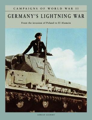 Germany's Lightning War: From the invasion of Poland to El Alamein