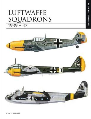 Luftwaffe Squadrons 1939-45: Identification Guide