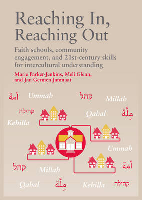 Reaching In, Reaching Out: Faith schools, community engagement, and 21st-century skills for intercultural understanding