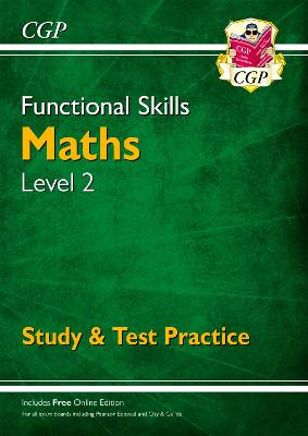 New Functional Skills Maths Level 2 - Study & Test Practice (for 2020 & beyond)