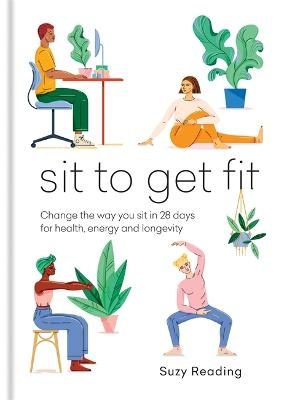 Sit to Get Fit