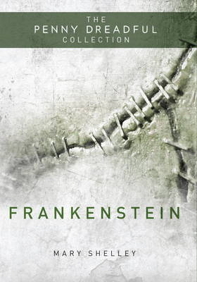 Frankenstein: Penny Dreadful Collection