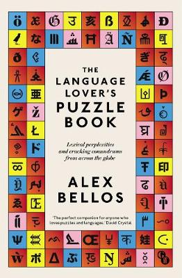 The Language Lover's Puzzle Book: Lexical perplexities and cracking conundrums from across the globe