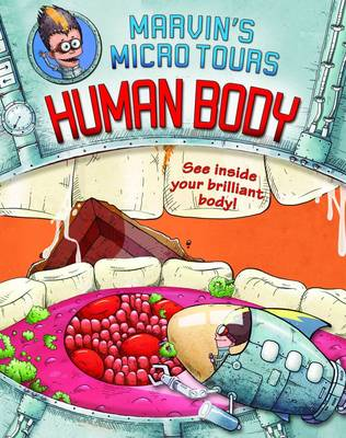 Marvin's Marvellous Microtour: Human Body