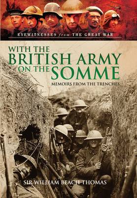With the British Army on the Somme: Memoirs from the Trenches