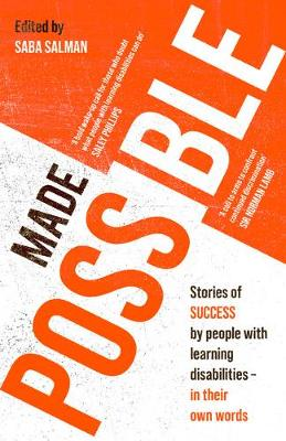 Made Possible: Stories of success by people with learning disabilities - in their own words
