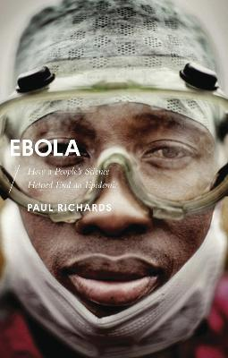 Ebola: How a People's Science Helped End an Epidemic
